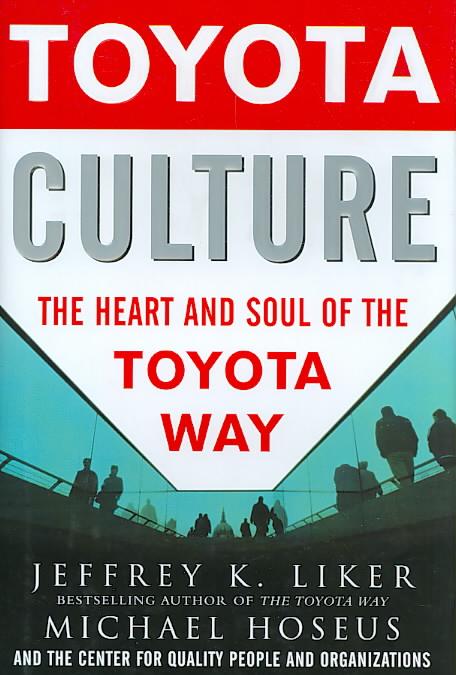 Toyota Culture By Liker, Jeffrey K./ Hoseus, Michael